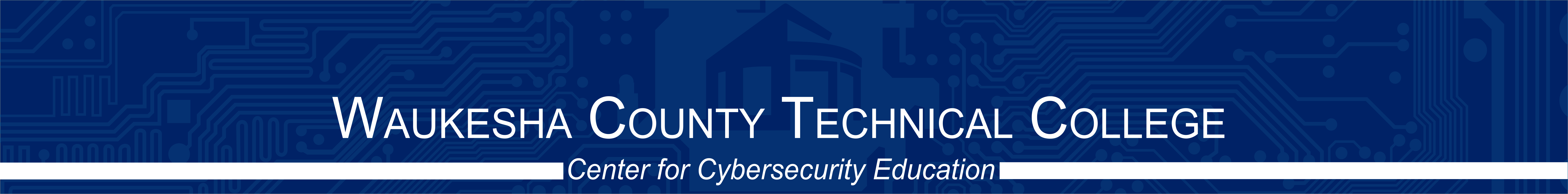 WCTC Center for Cybersecurity Education